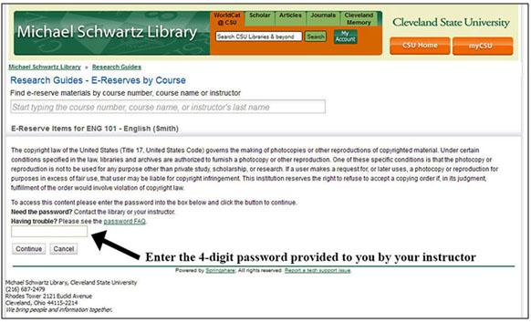 You'll land on this page where you'll need to review the copyright statement and enter your 4 digit password