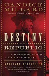 Destiny of the Republic Books Cover
