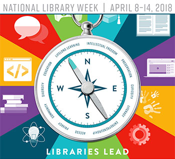 Celebrate National Library Week, April 8-14! Libraries Lead.