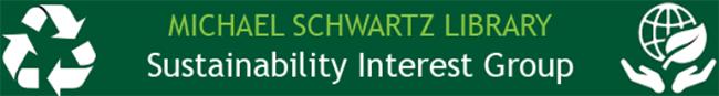 Michael Schwartz Library Sustainability Interest Group