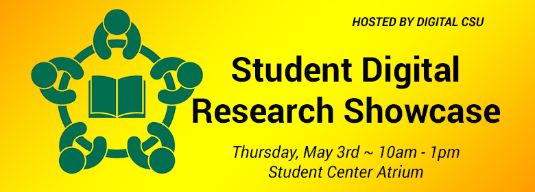 Student Digital Research Showcase ~  May 3, 10 am – 1 pm
