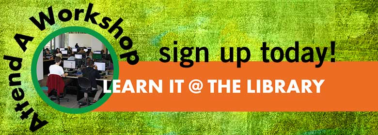 Link to information about Learn It @ The Library workshops